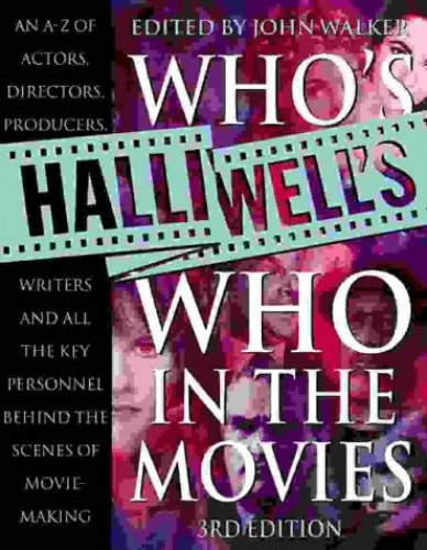 Halliwell's Who's Who in the Movies by Leslie Halliwell
