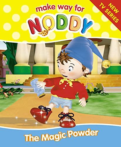 The Magic Powder (Make Way for Noddy, Book 6) By Enid Blyton