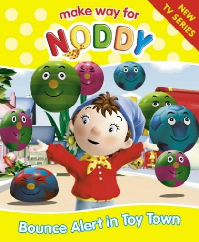 Make Way for Noddy (2) – Bounce Alert in Toy Town By Enid Blyton