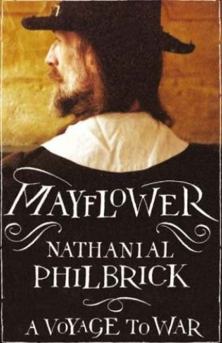 """""""Mayflower"""" By Nathaniel Philbrick"""