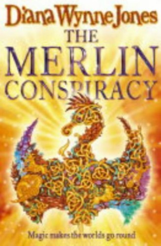 THE MERLIN CONSPIRACY By Diana Wynne Jones