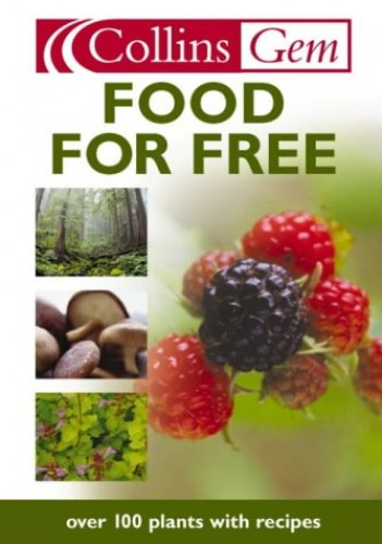 Collins Gem – Food for Free By Richard Mabey