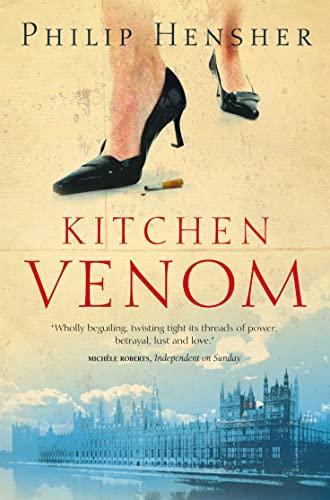 Kitchen Venom By Philip Hensher