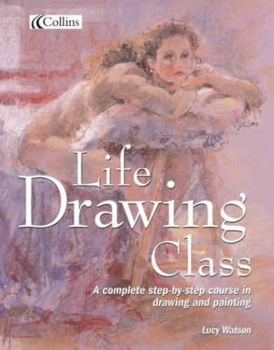 Collins Life Drawing Class By Lucy Watson
