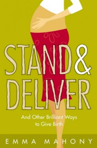 Stand and Deliver! By Emma Mahony
