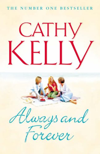 Always and Forever By Cathy Kelly