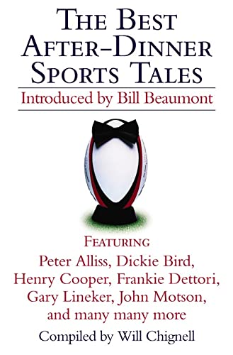 The Best After-Dinner Sports Tales By Will Chignell