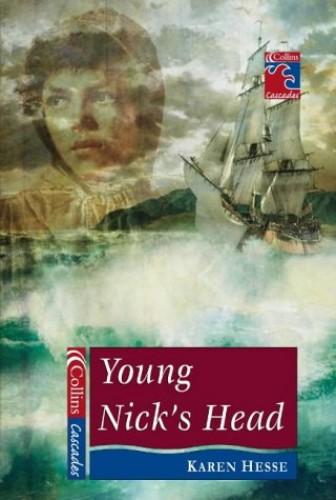 Young Nick's Head (Cascades) By Karen Hesse