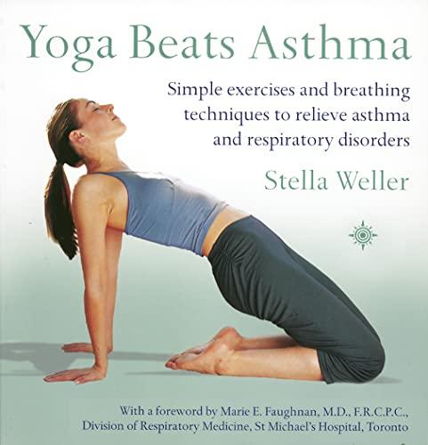 Yoga Beats Asthma By Stella Weller