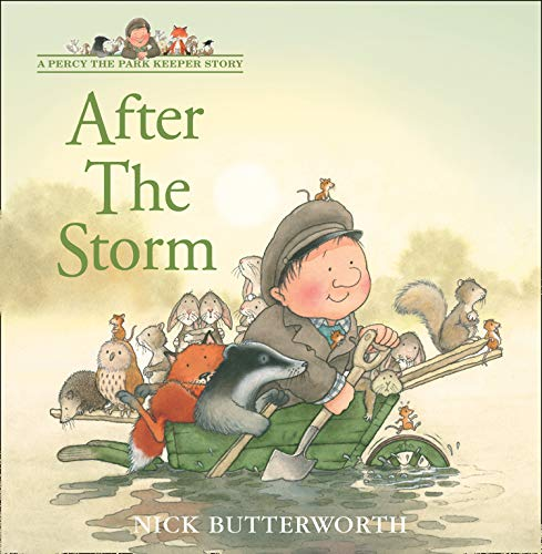 After the Storm (Tales From Percy's Park) By Nick Butterworth