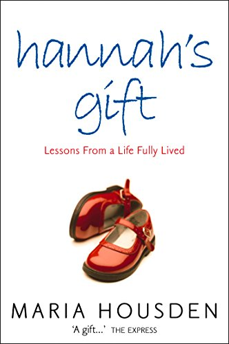 Hannah's Gift By Maria Housden