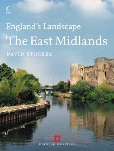 The East Midlands By D.A. Stocker