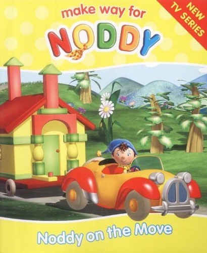 Noddy on the Move By Enid Blyton