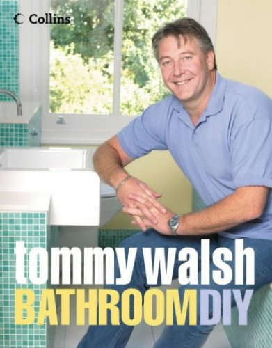 Tommy Walsh Bathroom DIY by Tommy Walsh