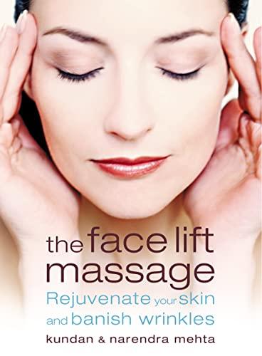 The Face Lift Massage By Kundan Mehta
