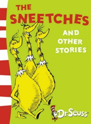 The Sneetches and Other Stories: Yellow Back Book by Dr. Seuss