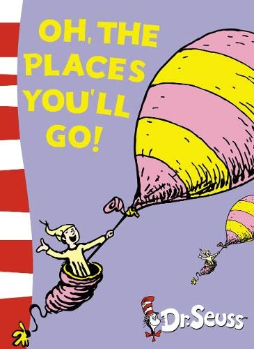 Oh, the Places You'll Go!: Yellow Back Book by Dr. Seuss