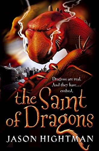 The Saint of Dragons By Jason Hightman