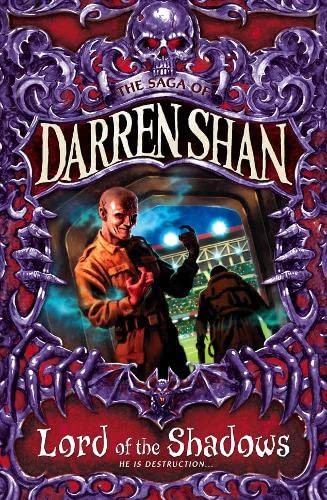 Lord of the Shadows (The Saga of Darren Shan, Book 11) By Darren Shan