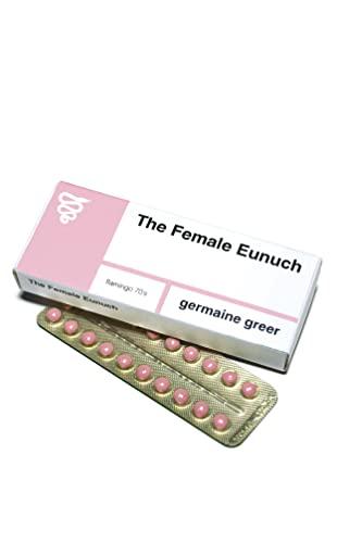 The Female Eunuch By Dr. Germaine Greer