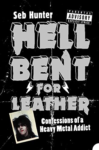 Hell Bent for Leather By Seb Hunter