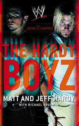 The Hardy Boyz By Matt Hardy