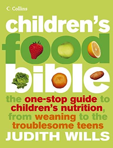 Children's Food Bible By Judith Wills