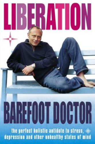 Liberation By The Barefoot Doctor