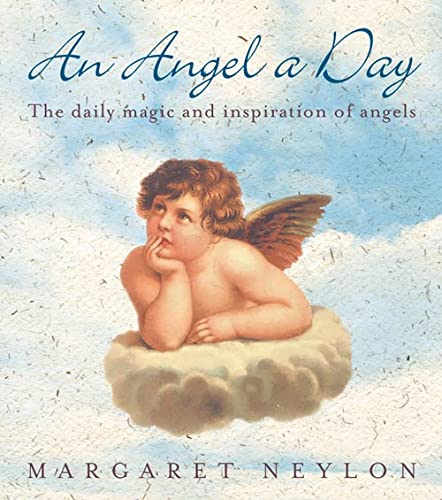 An Angel A Day By Margaret Neylon