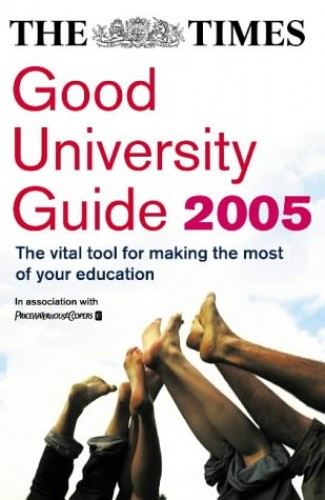 """The """"Times"""" Good University Guide By Andrew Hindmarsh"""