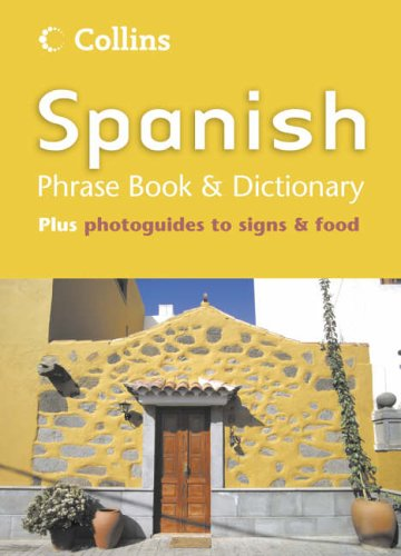 Collins Spanish Phrase Book and Dictionary (Collins Language Pack) By N/A