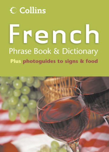Collins French Phrase Book and Dictionary By NA
