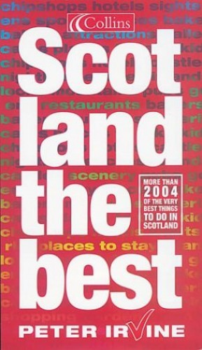 Scotland the Best! By Peter Irvine