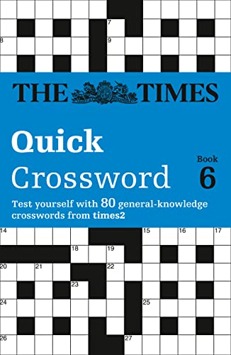 The Times Quick Crossword Book 6 By The Times Mind Games