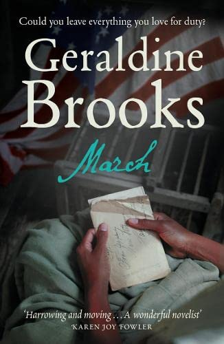 March: A Love Story in a Time of War By Geraldine Brooks