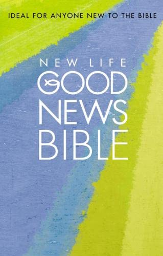 New Life Good News Bible: (GNB) By Collins UK