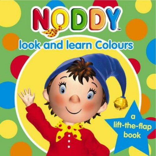 Noddy Look and Learn (2) – Colours: Colours Bk. 2 (Noddy Look & Learn) By Enid Blyton