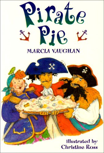 Pirate Pie By Marcia Vaughan