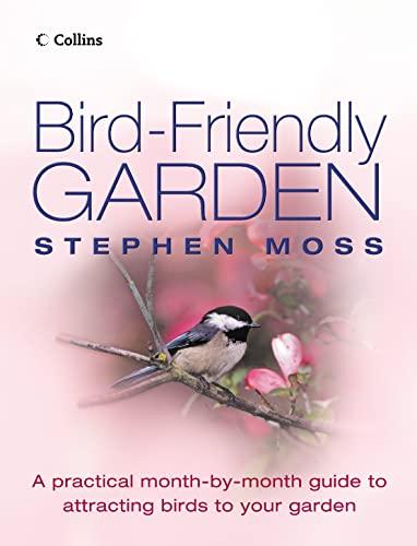 The Bird-friendly Garden By Stephen Moss