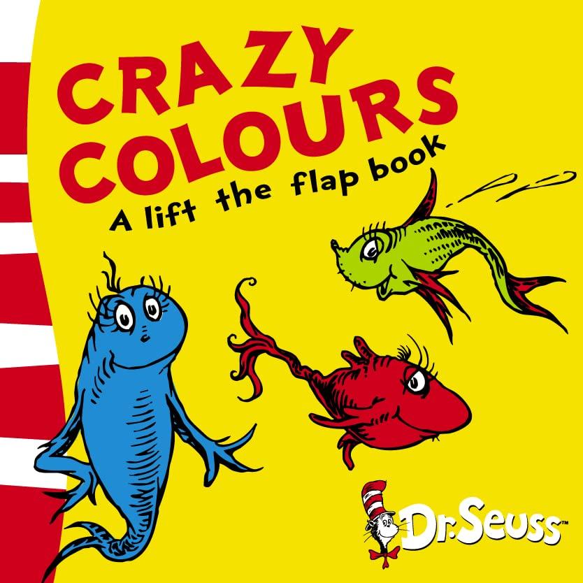 Crazy Colours By Dr. Seuss