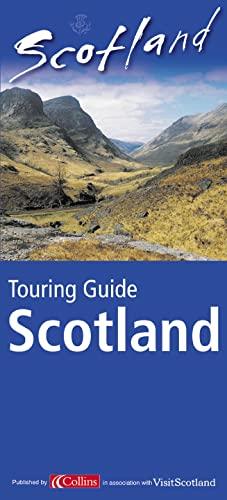 Touring Guide Scotland (Visit Scotland) By Visit Scotland