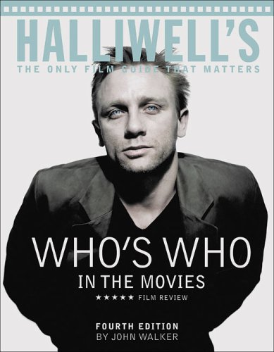 Halliwell's Who's Who in the Movies Edited by John Walker