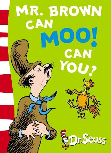 Mr.Brown Can Moo! Can You? by Dr. Seuss