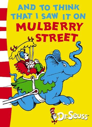 Dr. Seuss - Green Back Book: And To Think That I Saw It On Mulberry Street: Green Back Book by Dr. Seuss