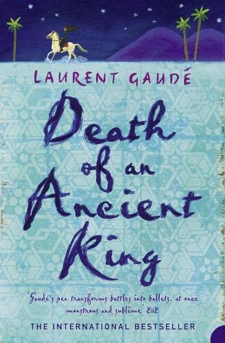 Death Of An Ancient King By Laurent Gaude