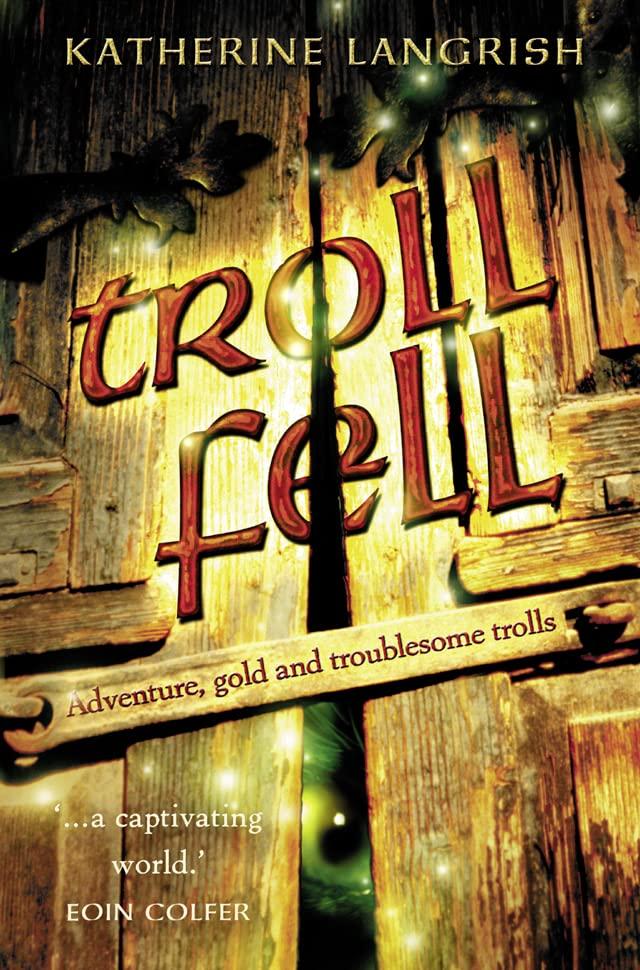 Troll Fell By Katherine Langrish