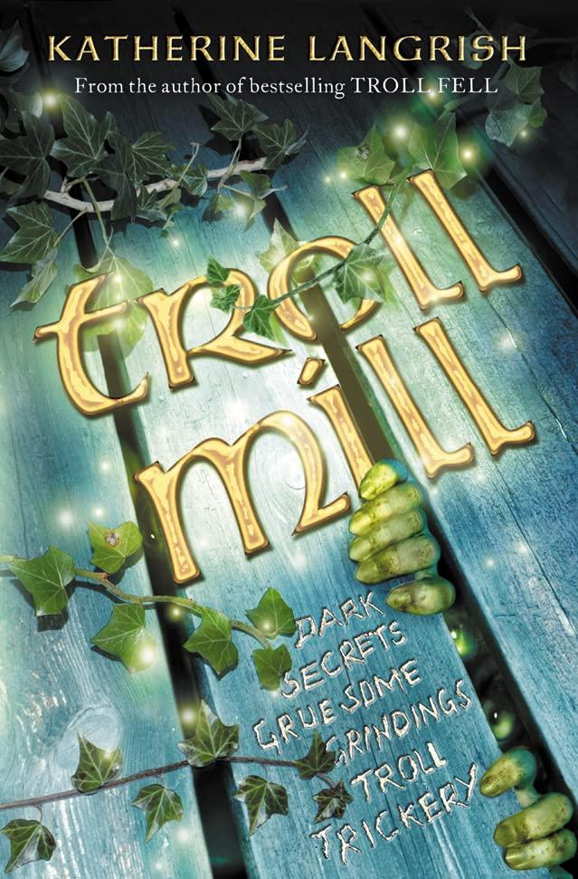 Troll Mill By Katherine Langrish