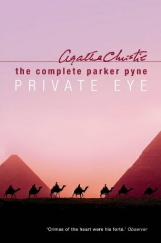 Complete Parker Pyne, Private Eye By Agatha Christie