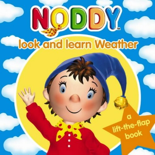 Weather (Noddy Look and Learn, Book 8) (Noddy Look & Learn) By Enid Blyton