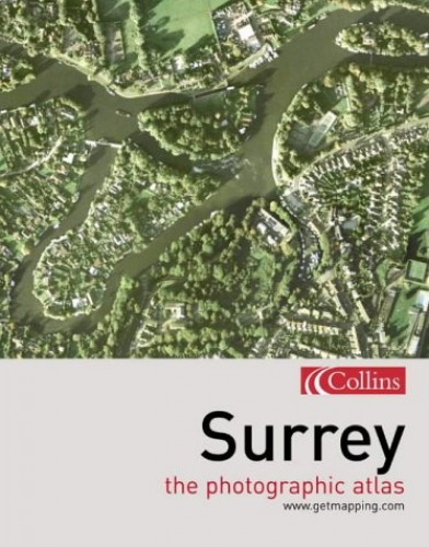 Photographic Atlas of Surrey By www.getmapping.com
